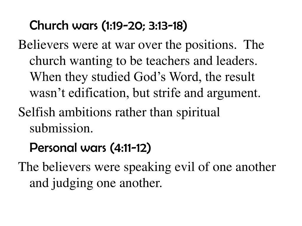 Church wars (1:19-20; 3:13-18)