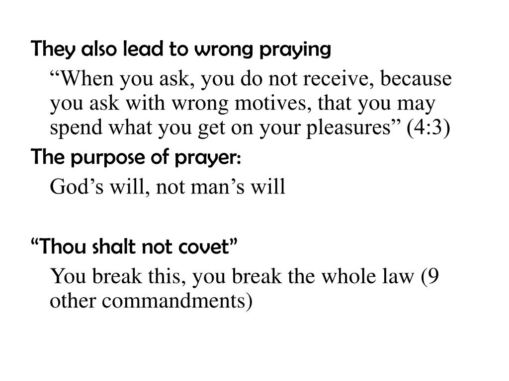 They also lead to wrong praying