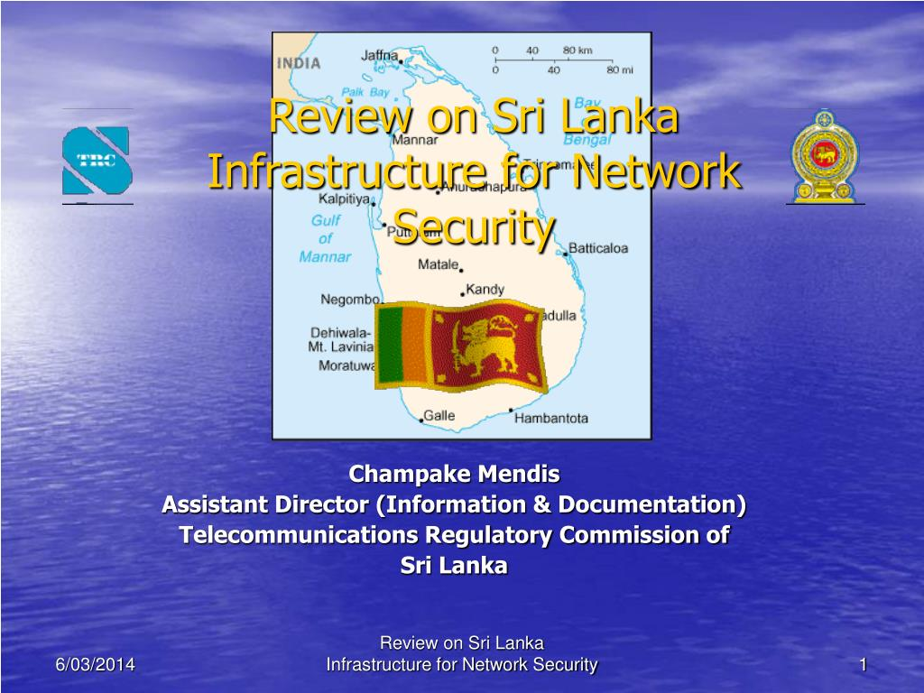 review on sri lanka infrastructure for network security l.