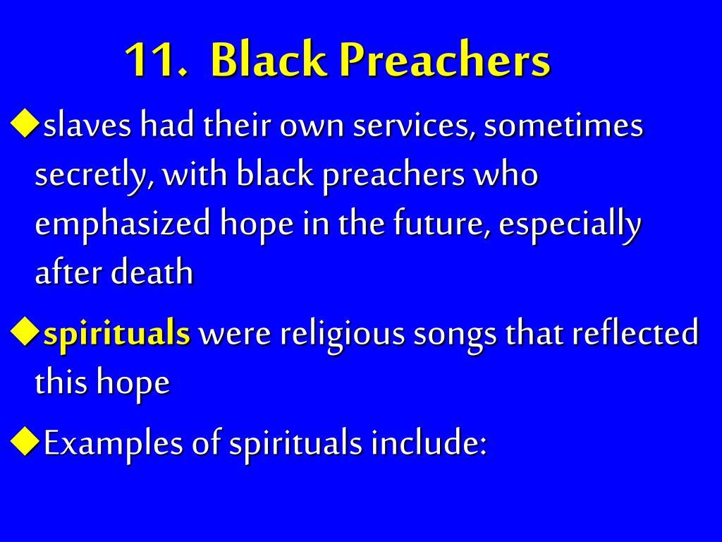 11.  Black Preachers