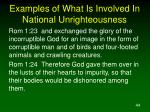 examples of what is involved in national unrighteousness44
