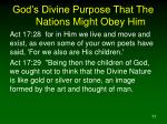 god s divine purpose that the nations might obey him11