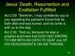jesus death resurrection and exaltation fulfilled