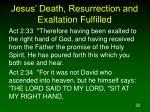 jesus death resurrection and exaltation fulfilled22