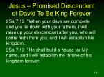 jesus promised descendent of david to be king forever