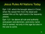 jesus rules all nations today26