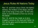 jesus rules all nations today28