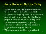 jesus rules all nations today33