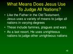 what means does jesus use to judge all nations