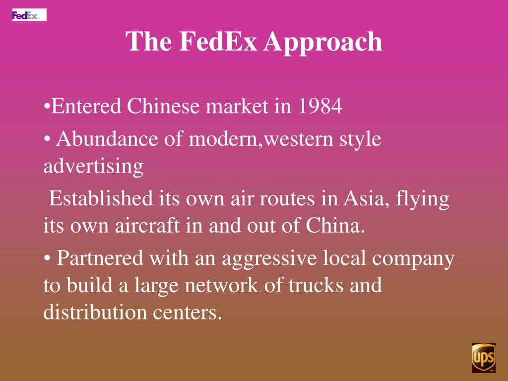The FedEx Approach