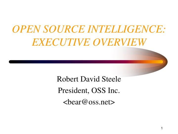 open source intelligence executive overview n.