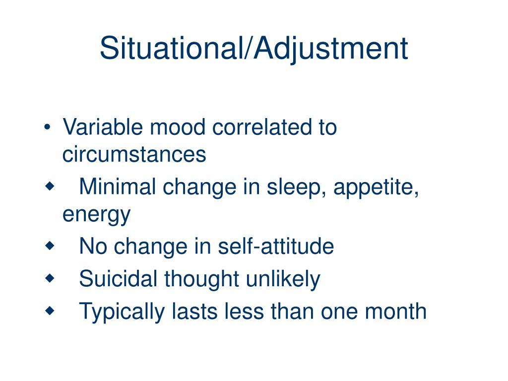 Situational/Adjustment