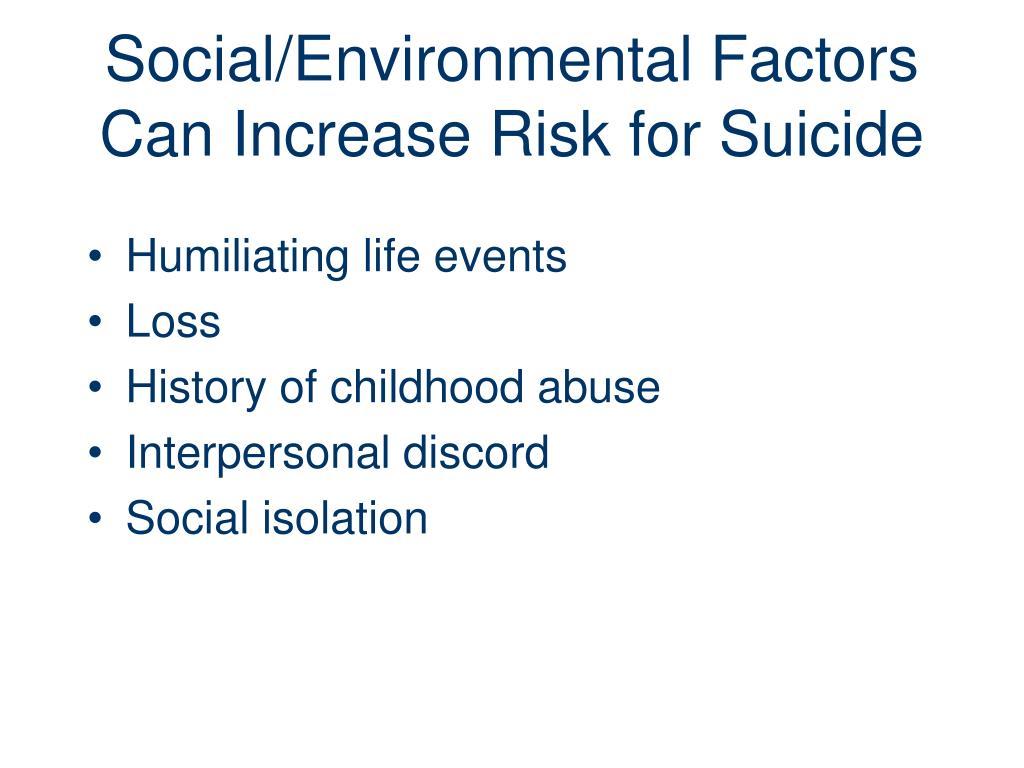 Social/Environmental Factors