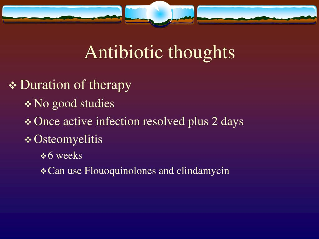Antibiotic thoughts