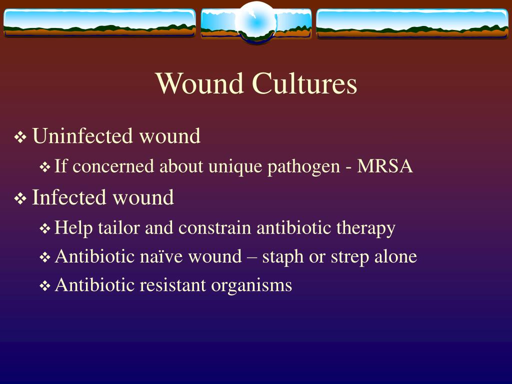 Wound Cultures