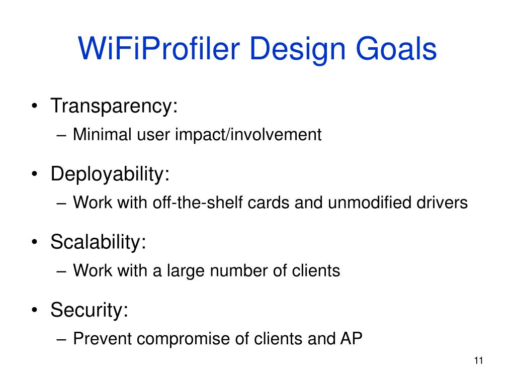 WiFiProfiler Design Goals