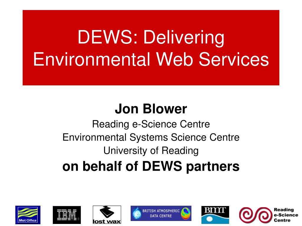 dews delivering environmental web services