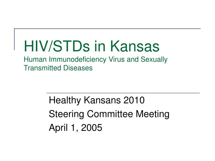 Hiv stds in kansas human immunodeficiency virus and sexually transmitted diseases