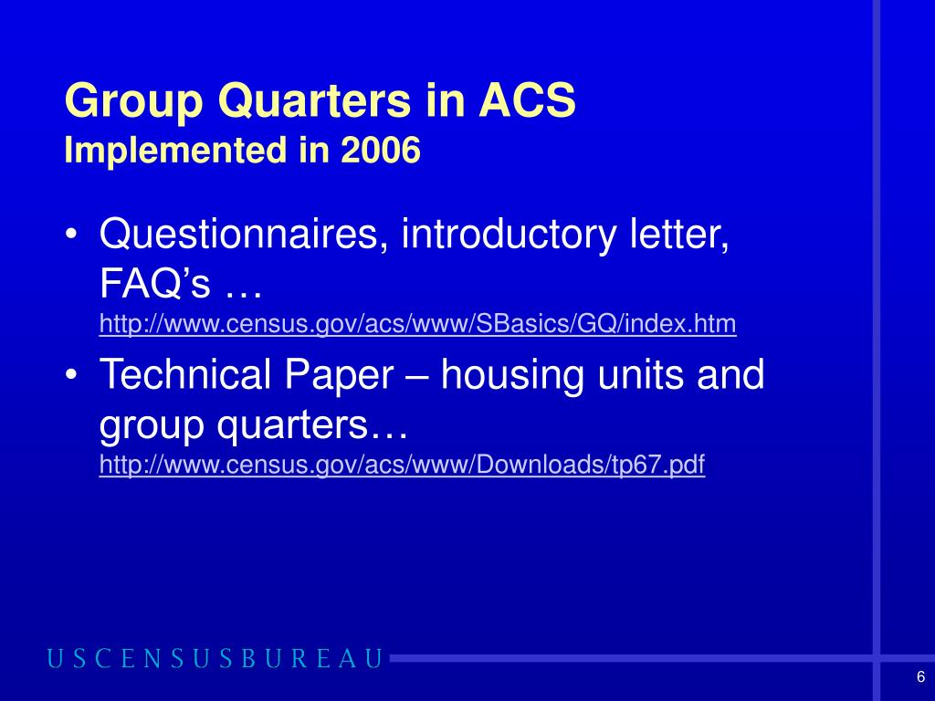 Group Quarters in ACS