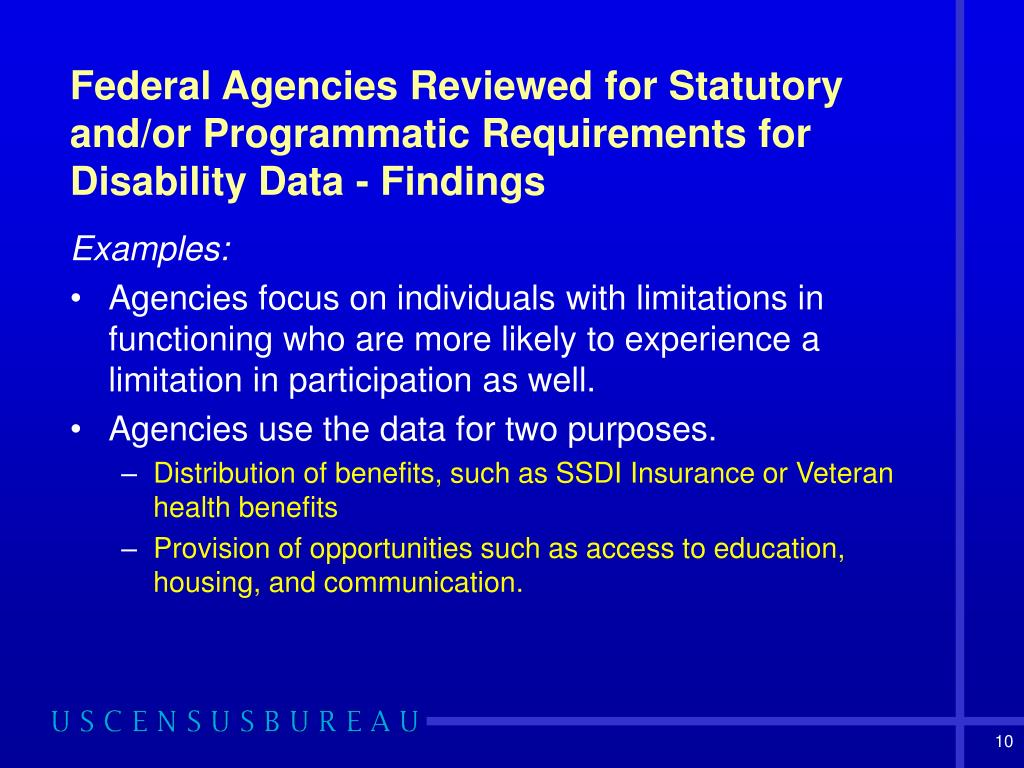 Federal Agencies Reviewed for Statutory and/or Programmatic Requirements for Disability Data - Findings