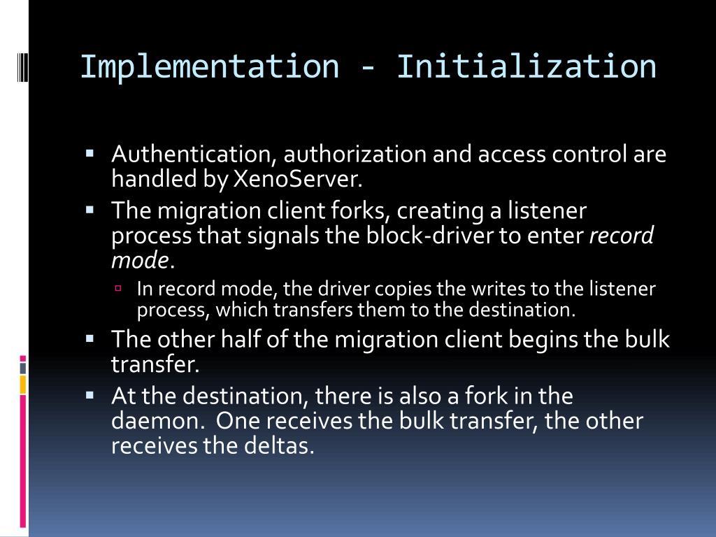 Implementation - Initialization