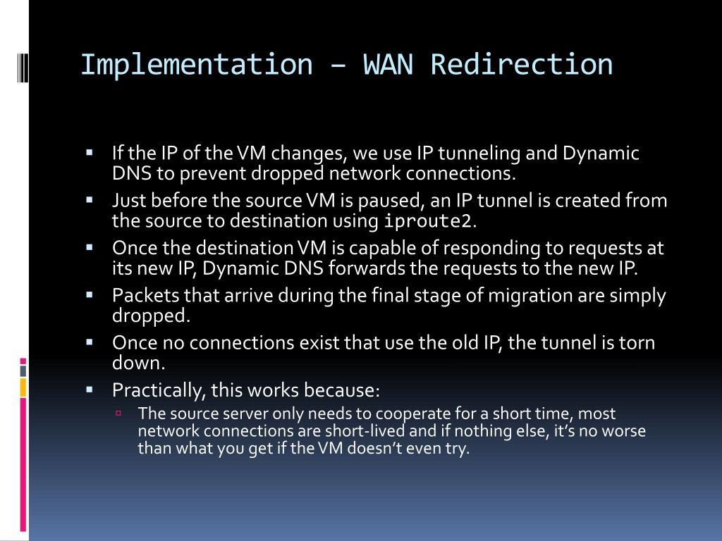 Implementation – WAN Redirection