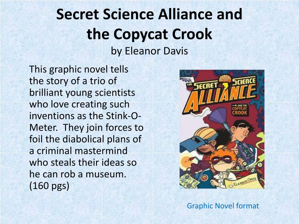 Secret Science Alliance and