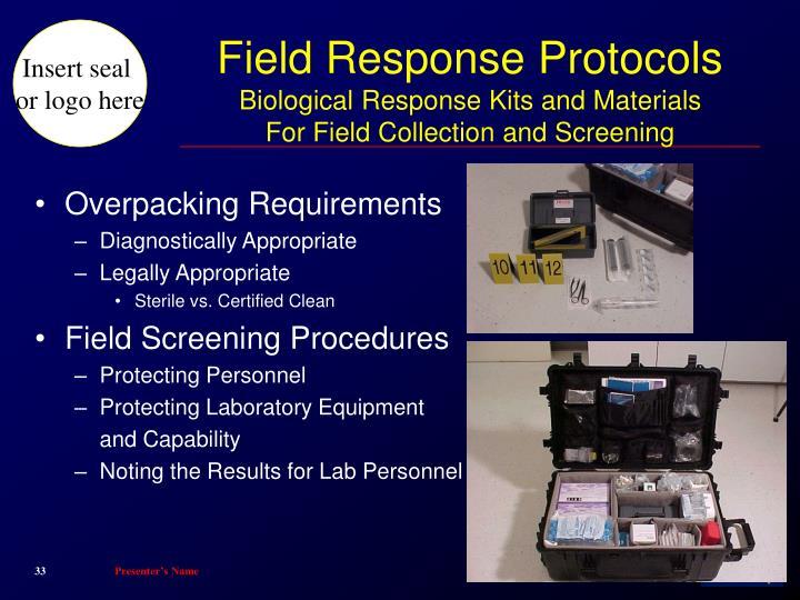 Field Response Protocols