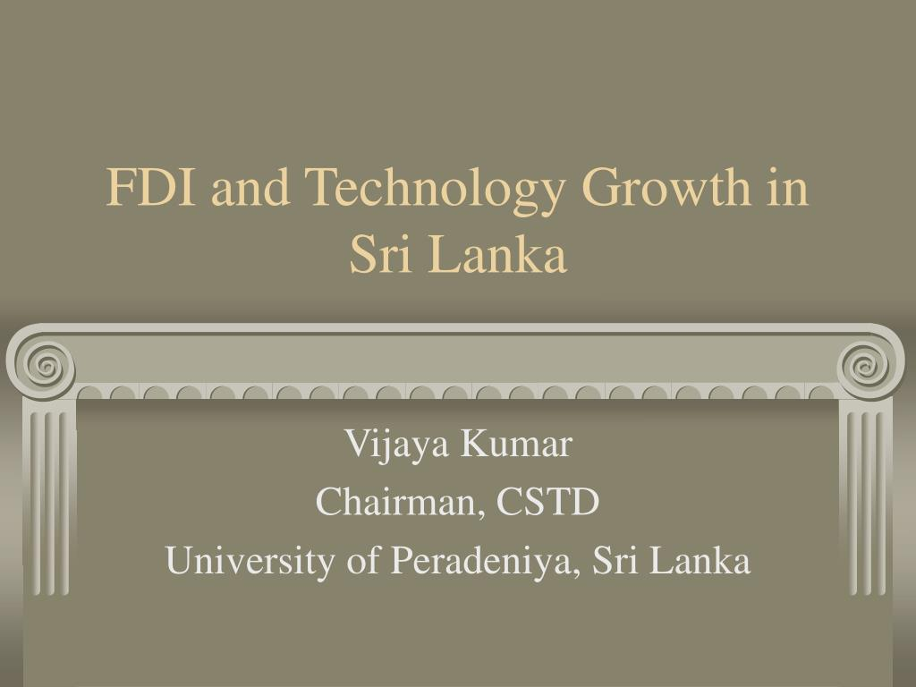 fdi and technology growth in sri lanka l.