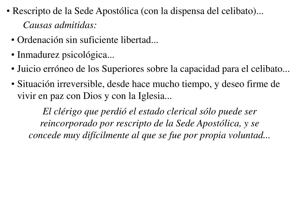 Rescripto de la Sede Apostólica (con la dispensa del celibato)...