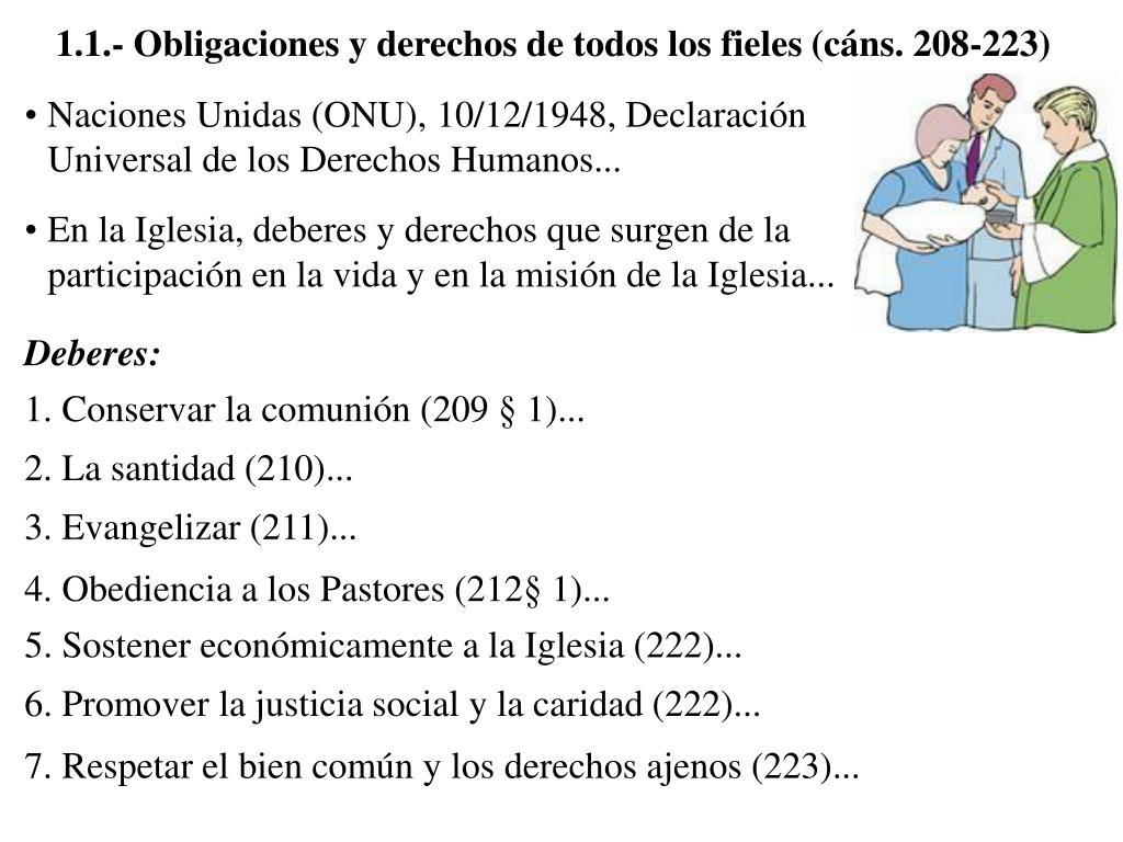 1.1.- Obligaciones y derechos de todos los fieles (cáns. 208-223)