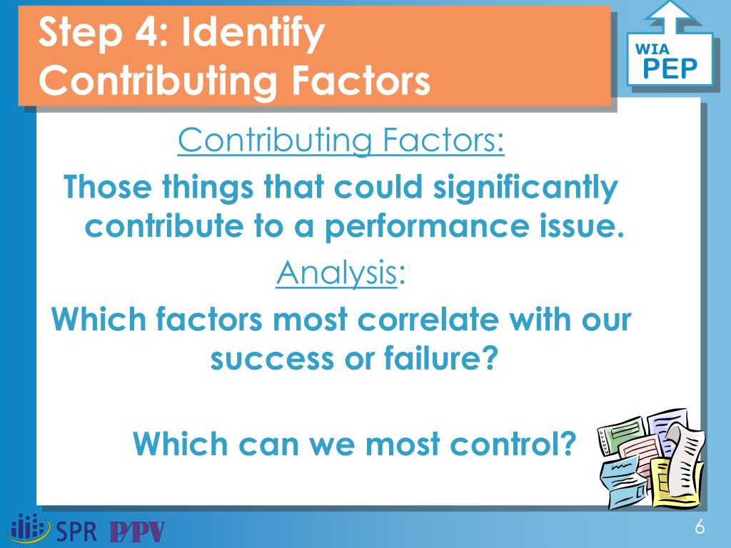 Step 4: Identify Contributing Factors