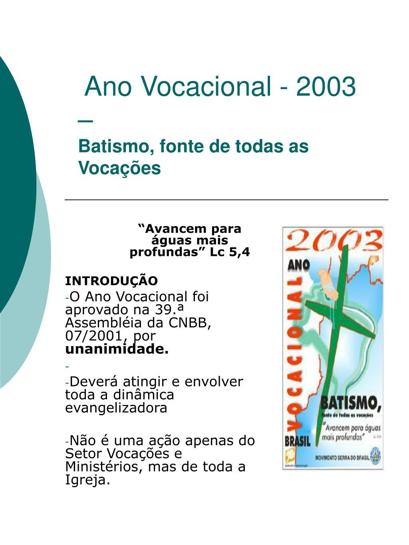 Ano Vocacional - 2003 –