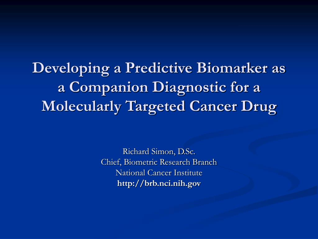 developing a predictive biomarker as a companion diagnostic for a molecularly targeted cancer drug l.