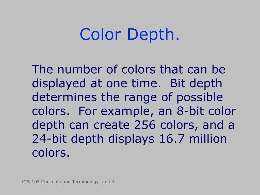 Color Depth.