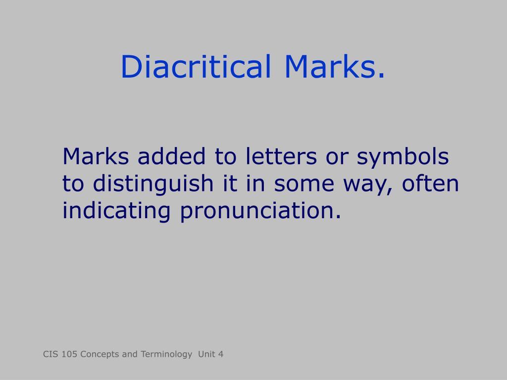 Diacritical Marks.