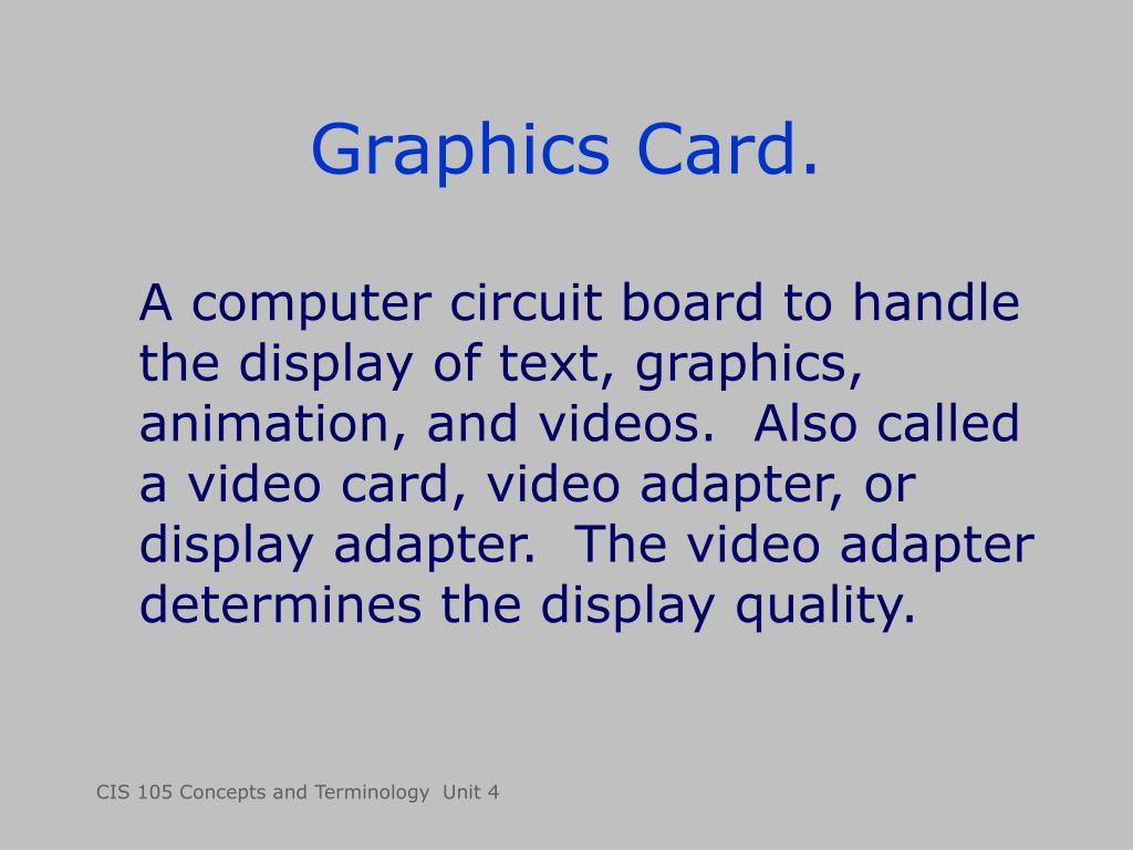 Graphics Card.