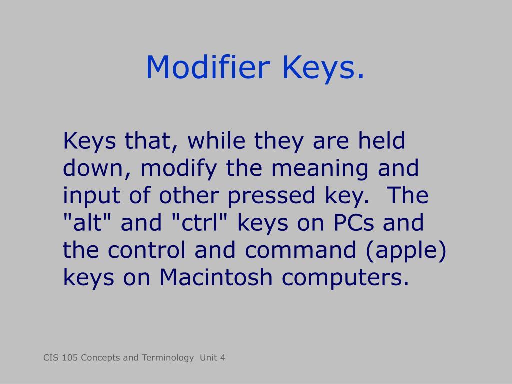 Modifier Keys.
