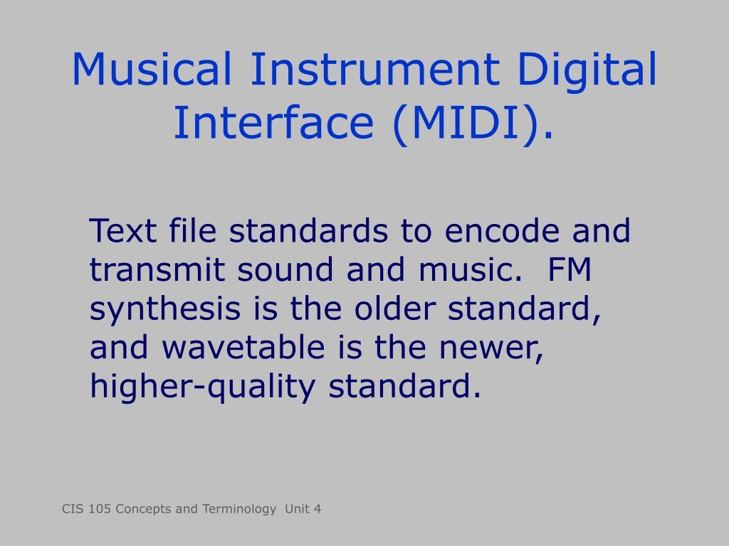 Musical Instrument Digital Interface (MIDI).
