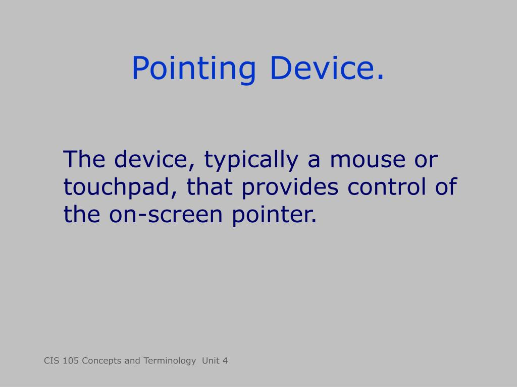 Pointing Device.