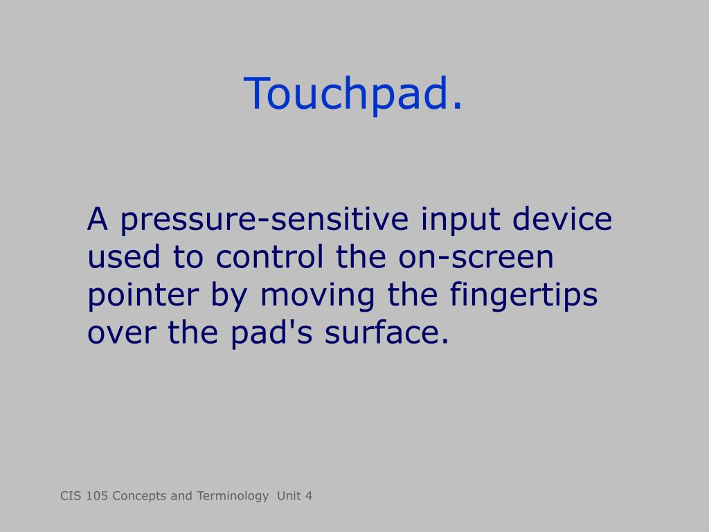 Touchpad.