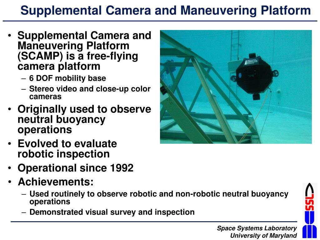 Supplemental Camera and Maneuvering Platform
