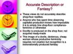 accurate description or fantasy