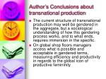 author s conclusions about transnational production