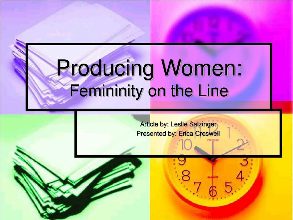 producing women femininity on the line l.