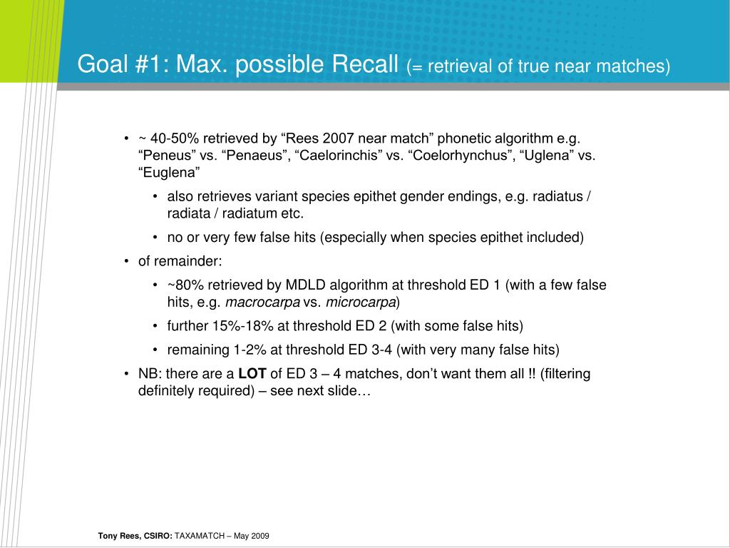 Goal #1: Max. possible Recall