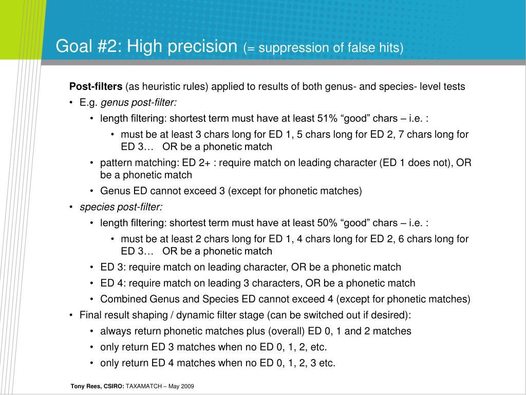 Goal #2: High precision