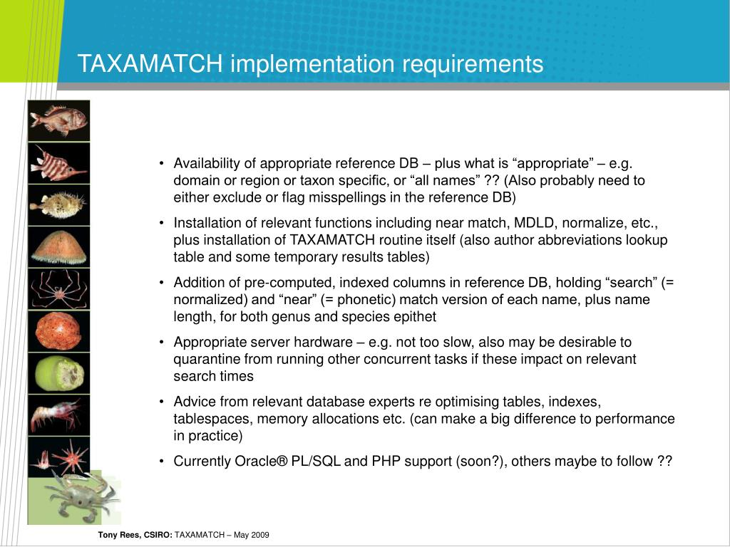 TAXAMATCH implementation requirements