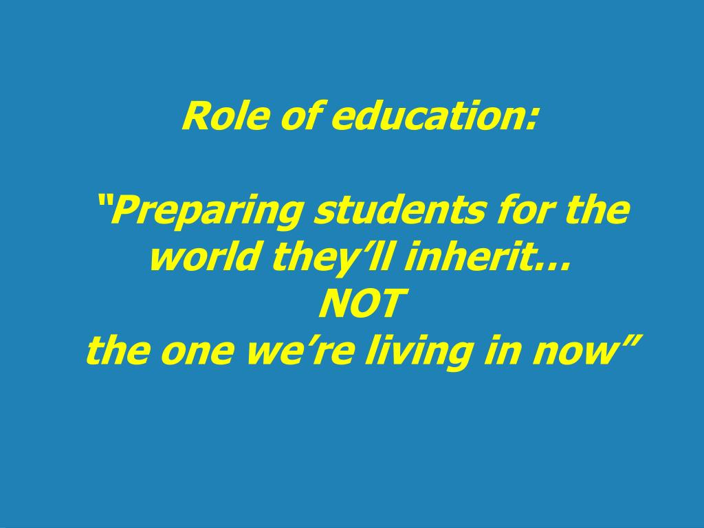 Role of education: