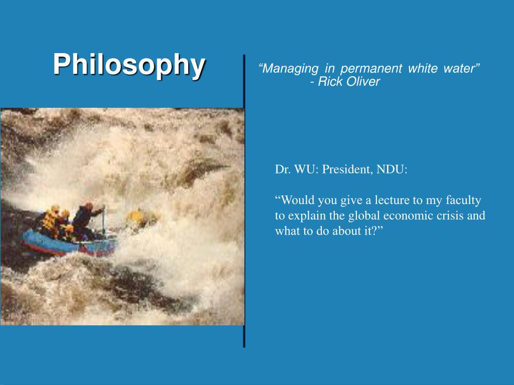 """""""Managing in permanent white water""""- Rick Oliver"""